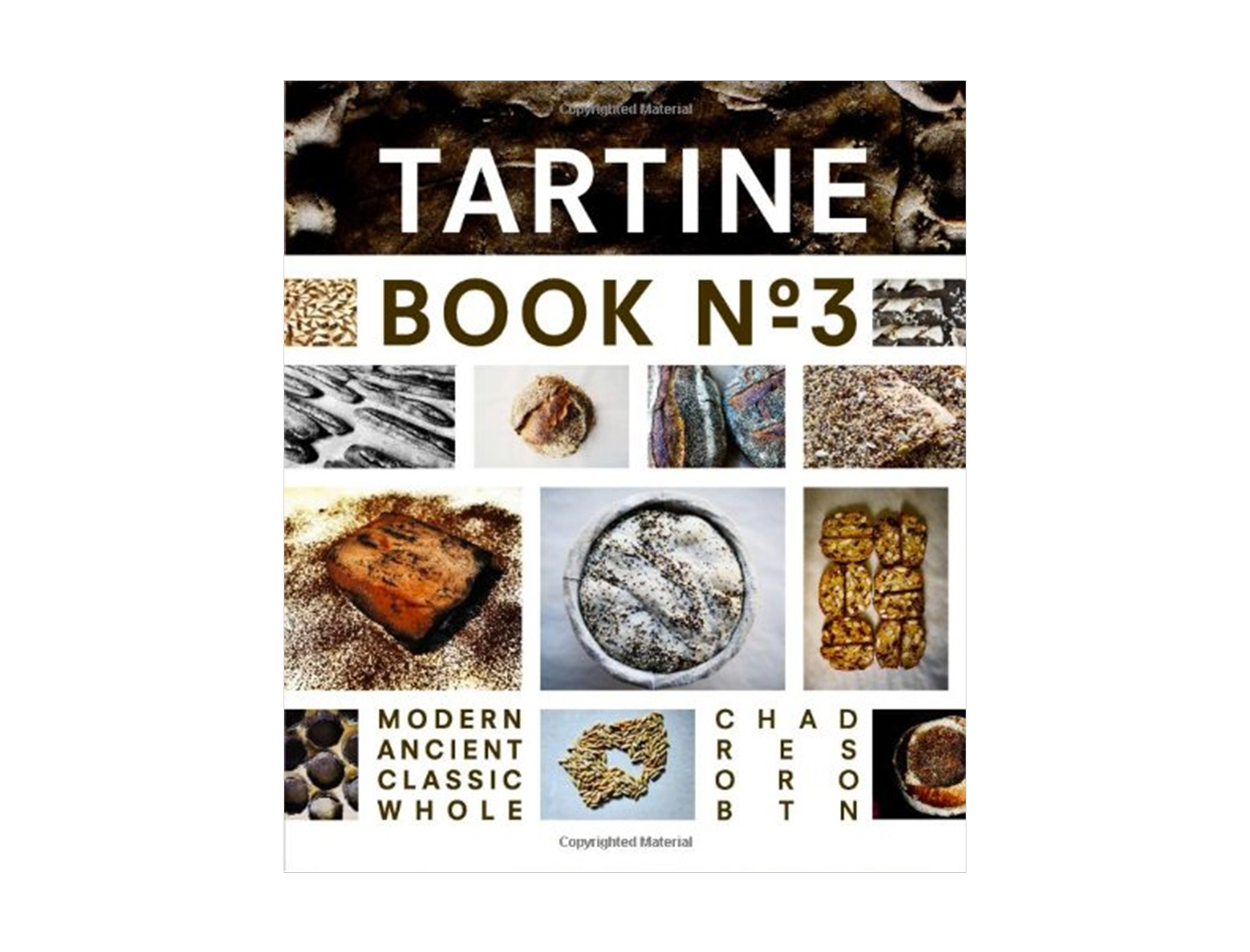 <em>For the pro:</em> <br> Tartine Book No. 3,<br> Chad Robertson