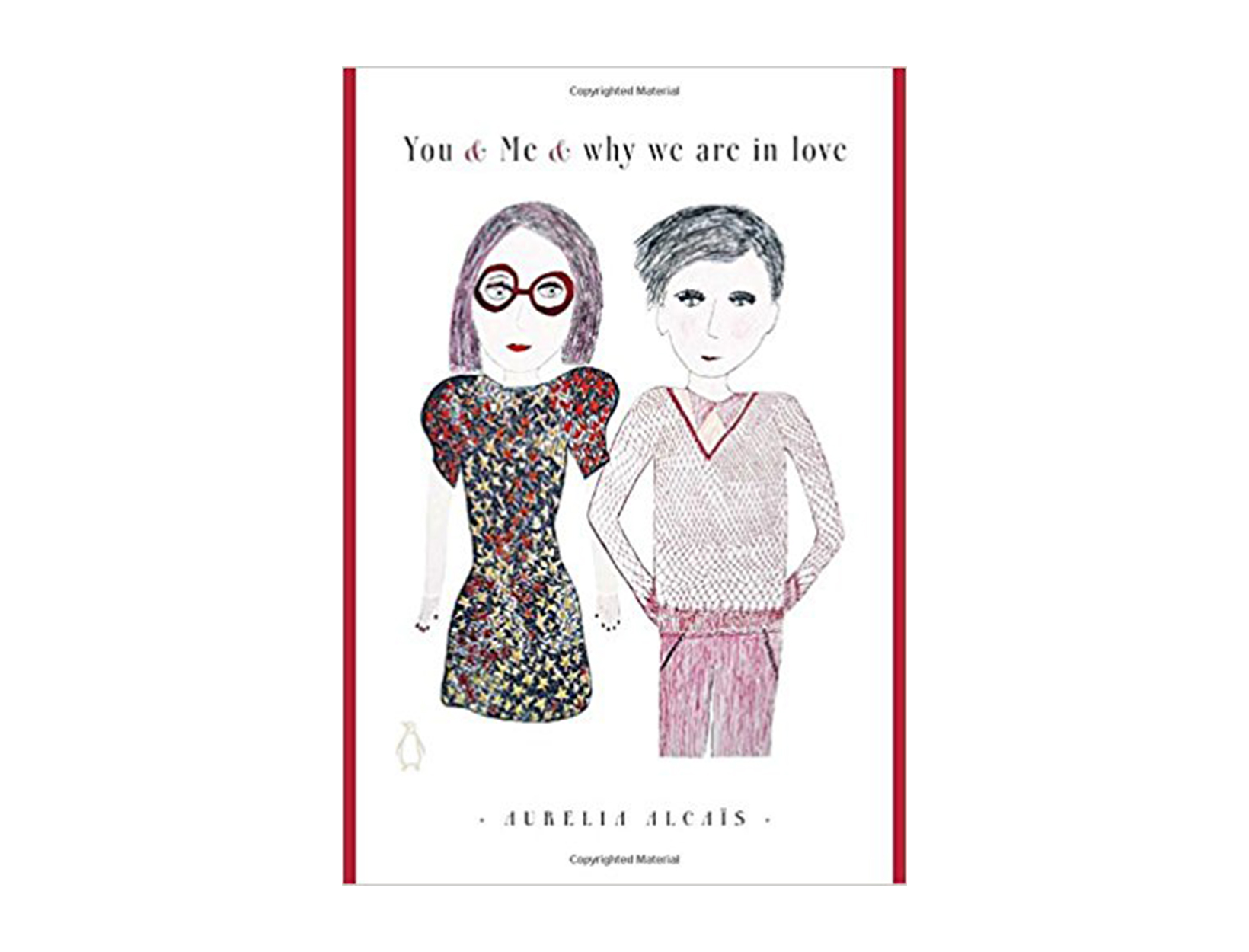 You & Me & Why We Are in Love by Aurelia Alcaïs