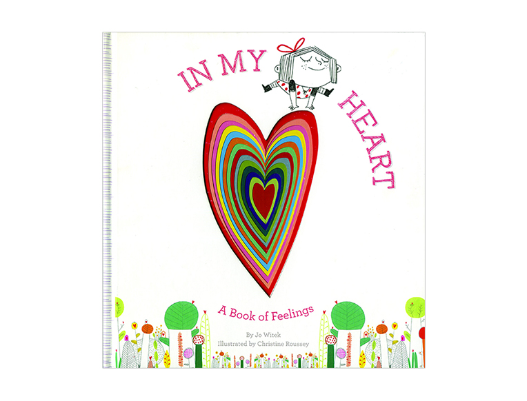 In My Heart: A Book of Feelings by Jo Witek and Christine Roussey