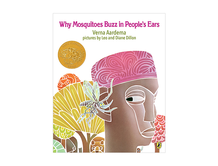 Why Do Mosquitos Buzz in People's Ears? by Verna Aardema and Leo Dillon