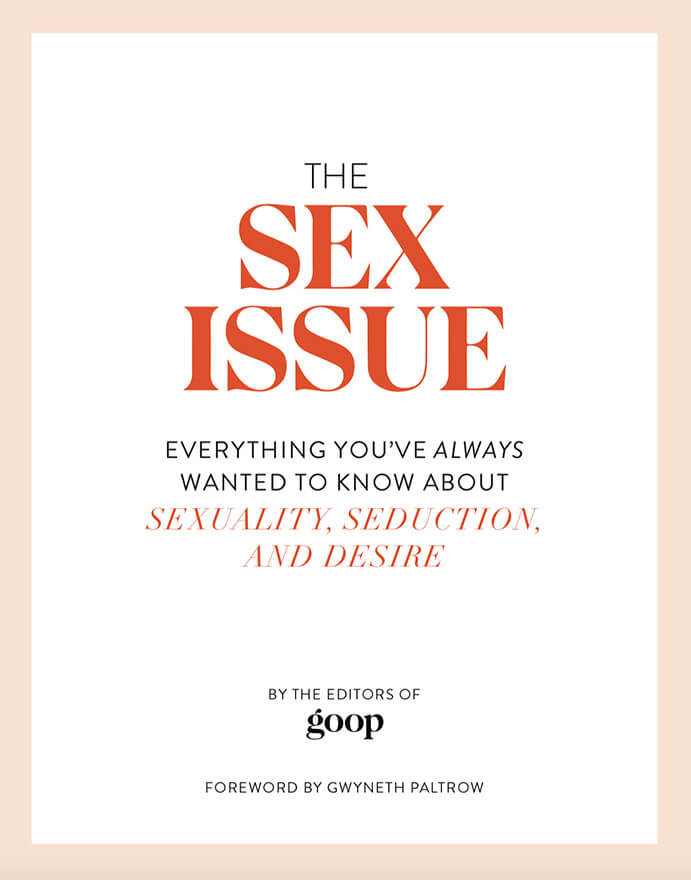 Goop Sex Issue