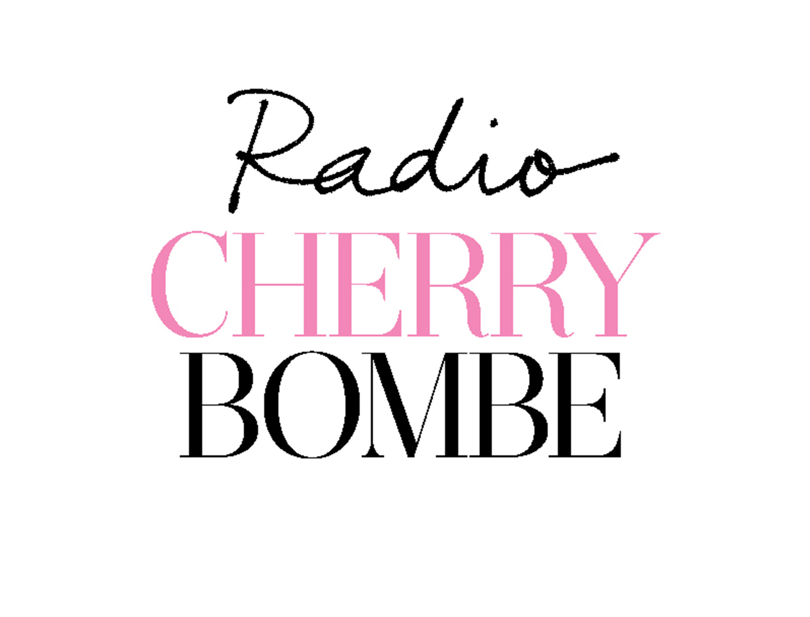 <em>Radio Cherry Bombe</em>