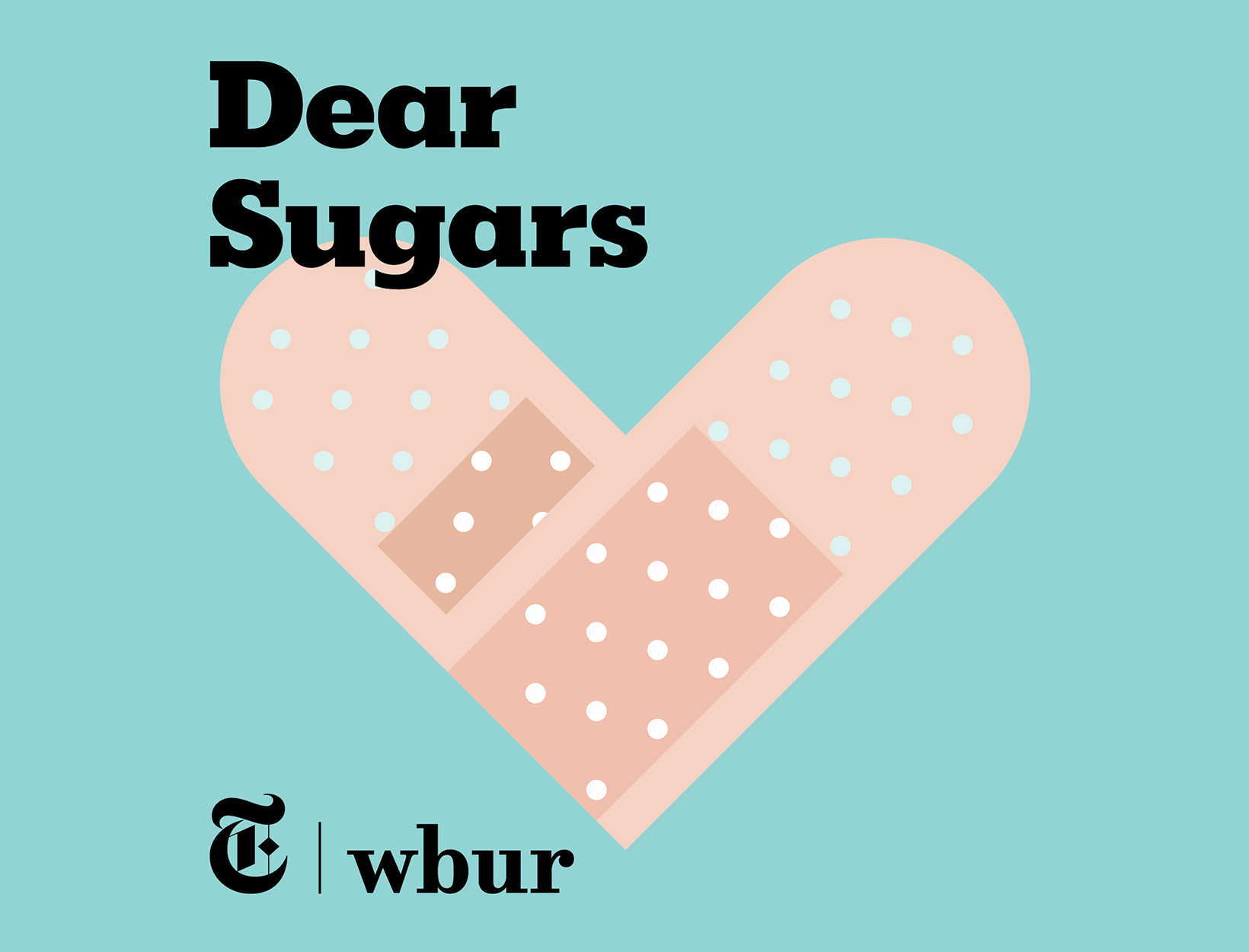 <em>Dear Sugars</em>