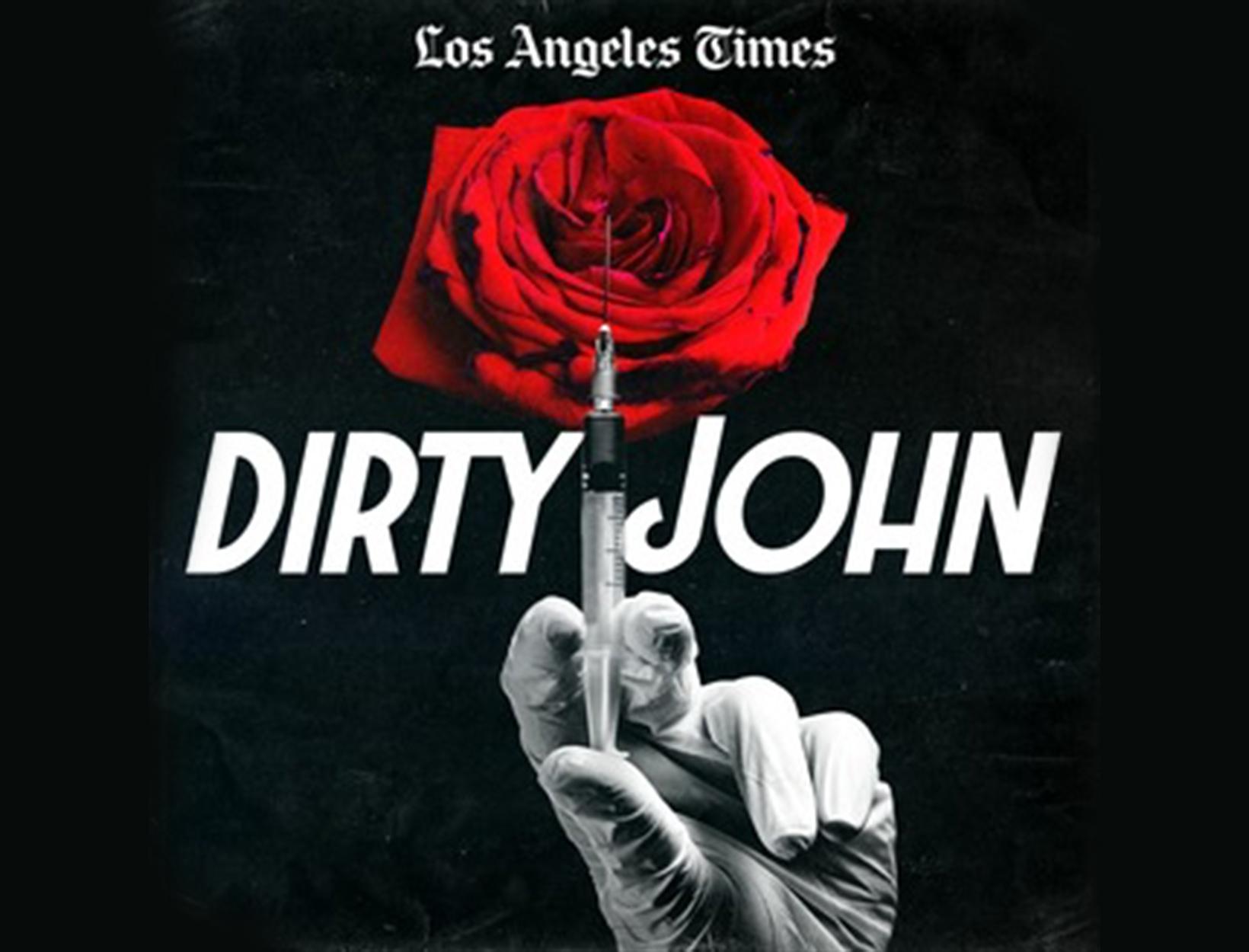 <em>Dirty John</em>