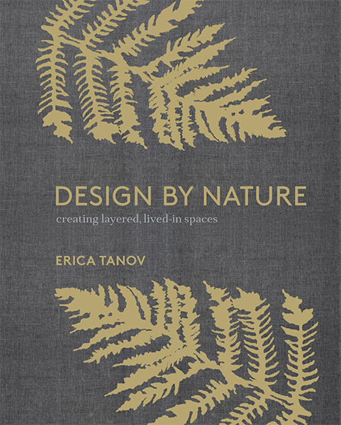 Erica Tanov Design By Nature