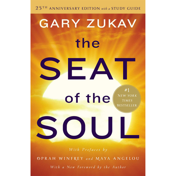 <em>The Seat of the Soul</em> by Gary Zukav