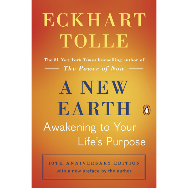 <em>A New Earth</em> by Eckhart Tolle