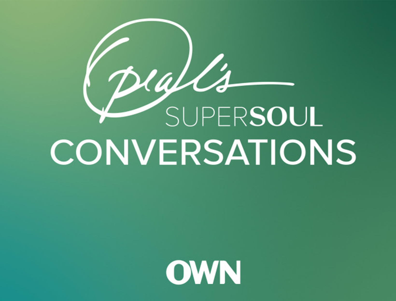 <em>Oprah's SuperSoul Conversations</em>