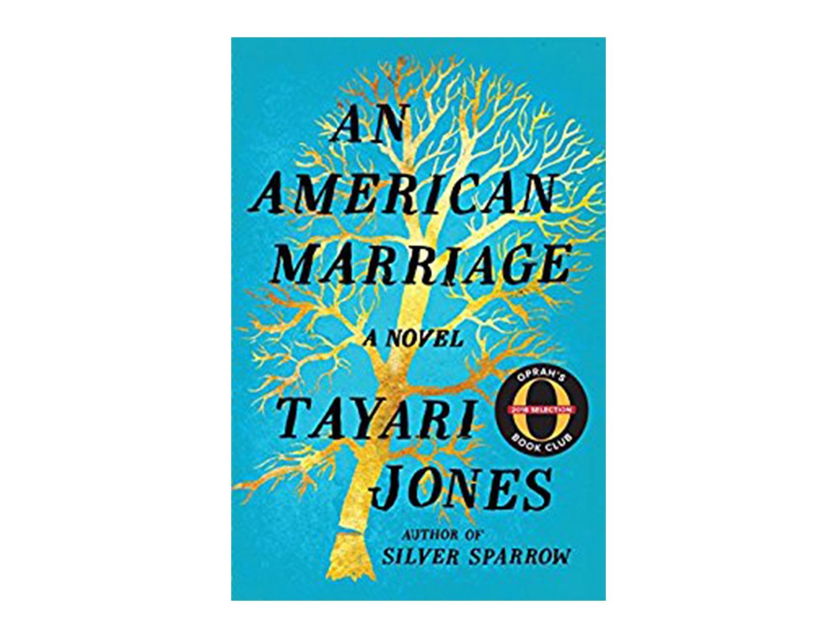 <em>An American Marriage</em> by Tayari Jones