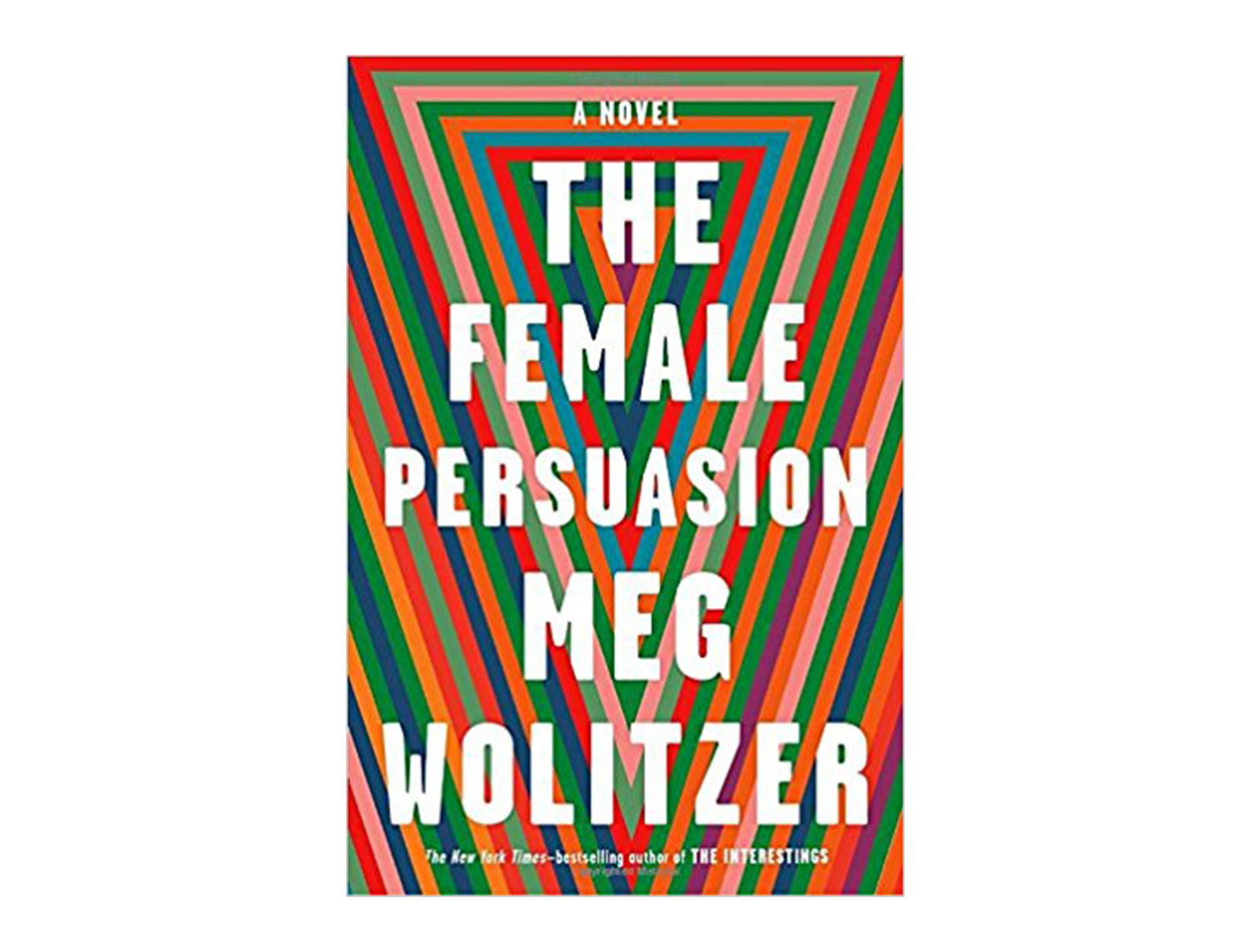 <em>The Female Persuasion</em> by Meg Wolitzer