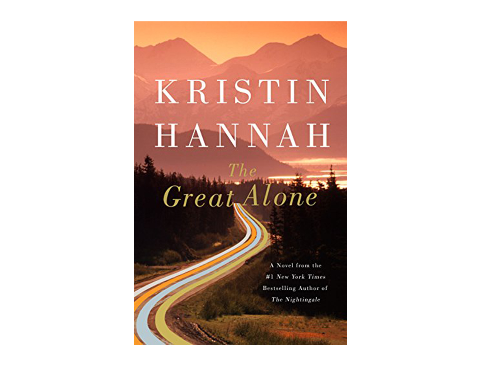 <em>The Great Alone</em> by Kristin Hannah