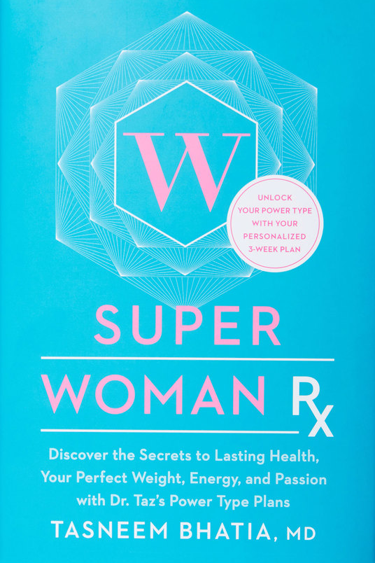 Super Woman RX Tasneem Bhatia, MD