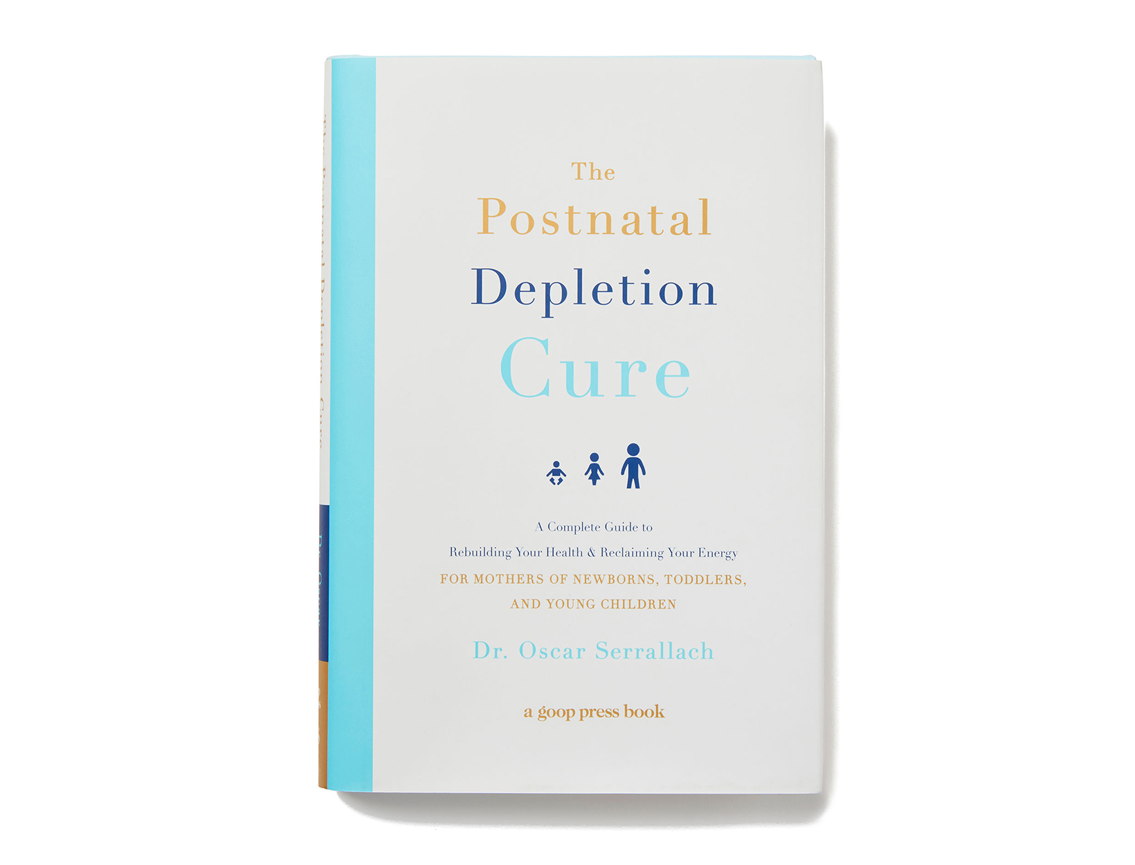<em>The Postnatal Depletion Cure</em> by Dr. Oscar Serrallach