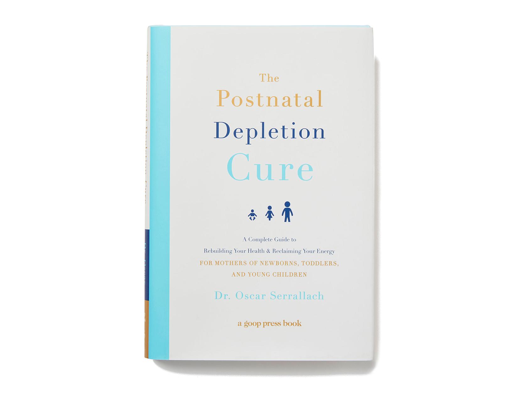 <em>The Postnatal Depletion Cure</em> by Dr. Oscar Serrallach