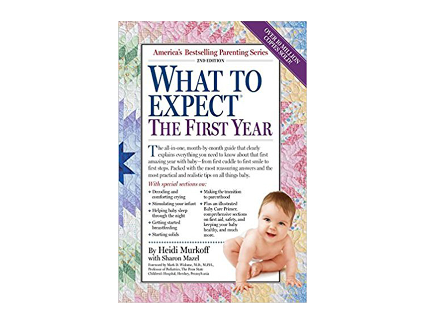<em>What to Expect the First Year</em> by Heidi Murkoff