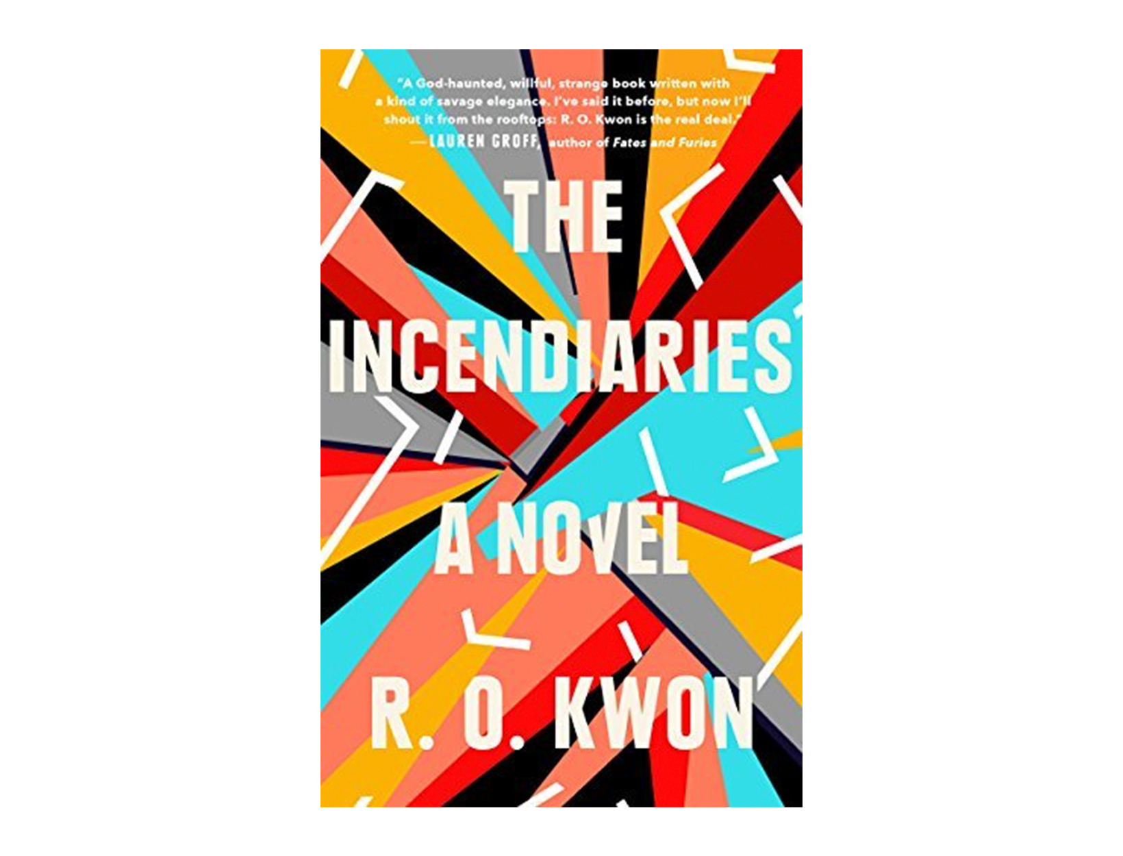 <em>The Incendiaries</em> by R. O. Kwon