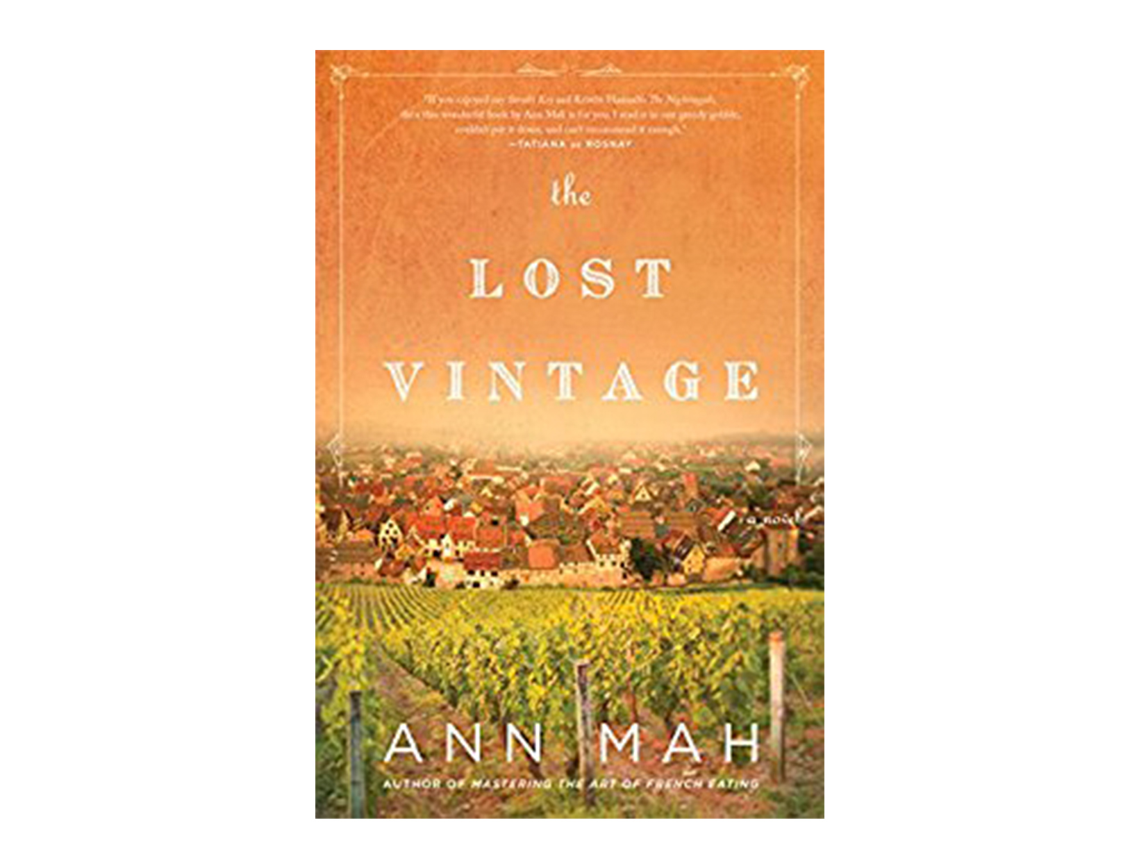 <em>The Lost Vintage</em> by Ann Mah