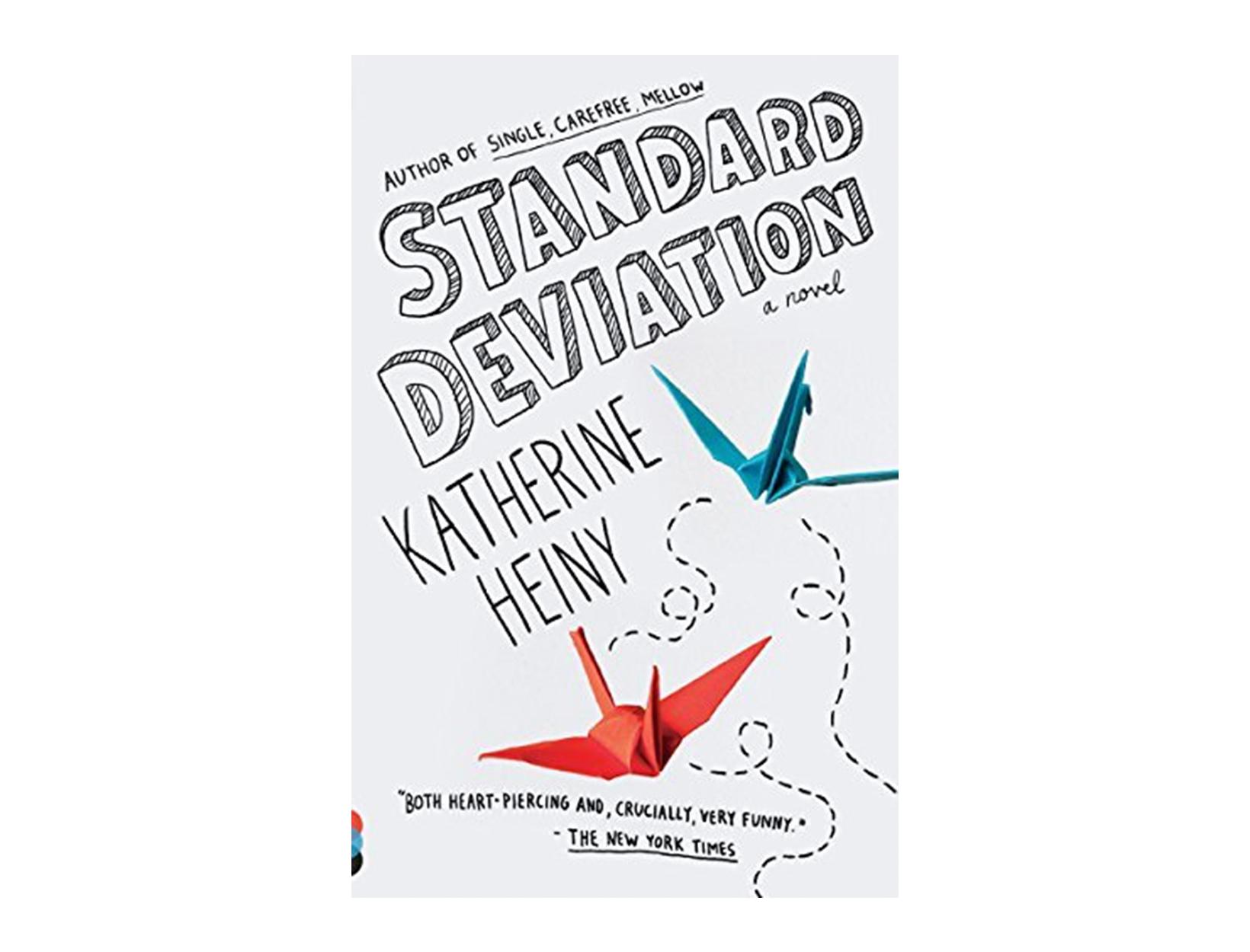 <em>Standard Deviation</em> by Katherine Heiny