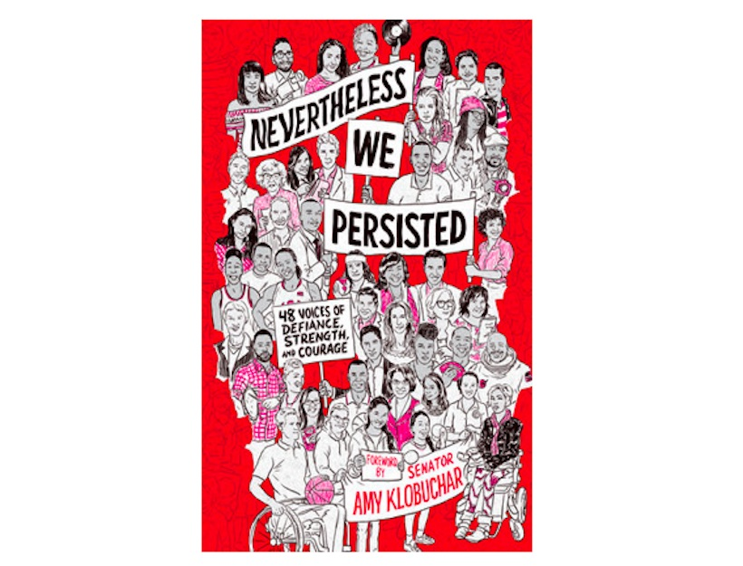 <em>Nevertheless, We Persisted</em> foreword <br>by Senator Amy Klobuchar