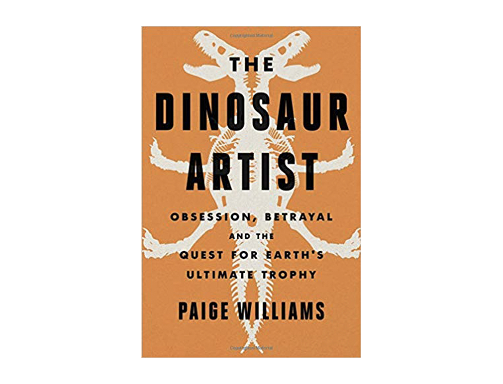 <em>The Dinosaur Artist</em> by Paige Williams