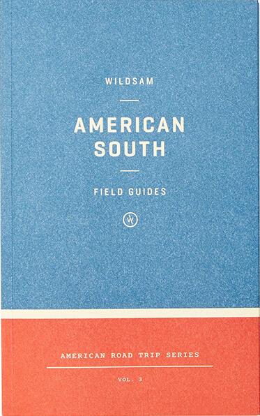 Wildsam American South Road Trip Guide