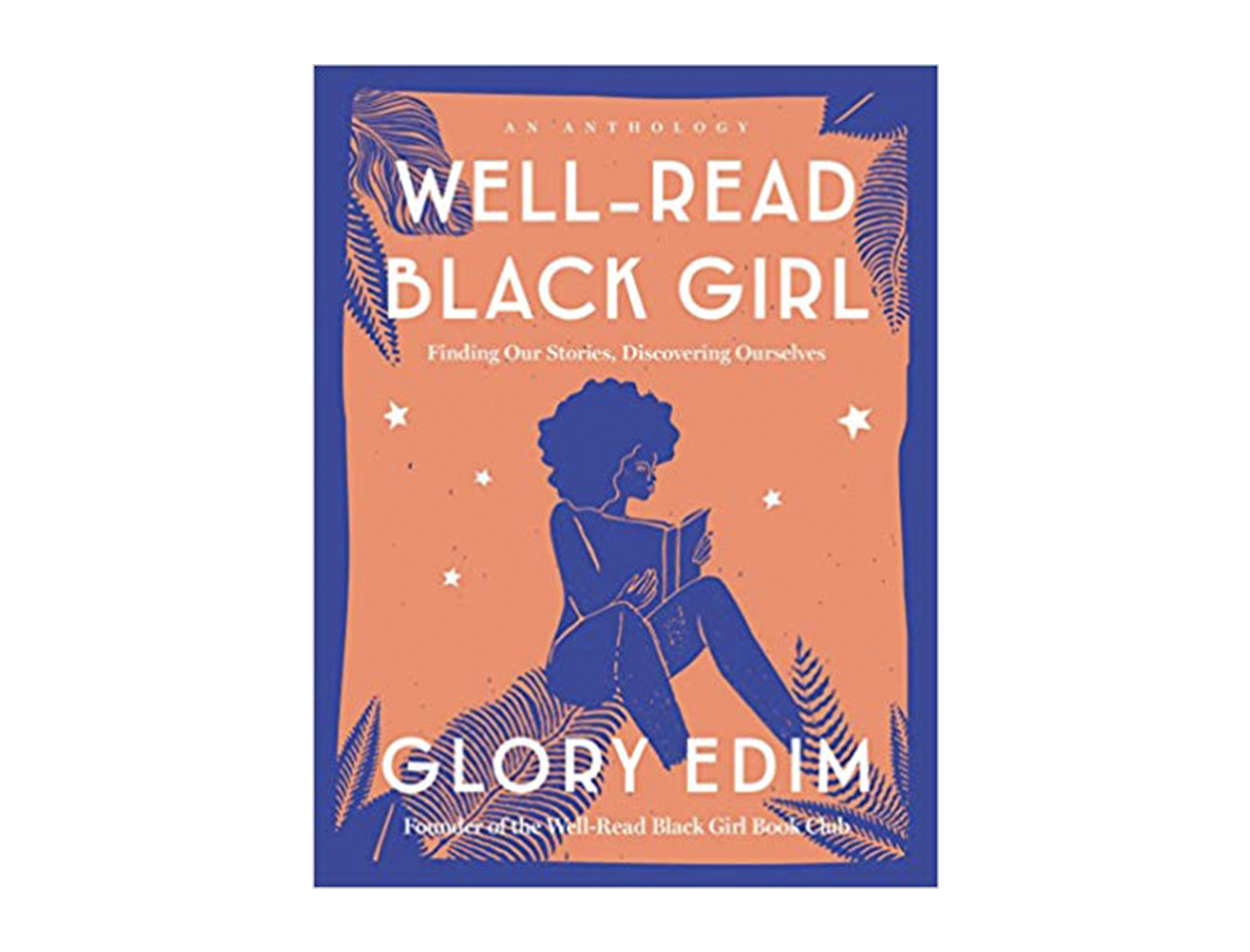 <em>Well-Read Black Girl</em> edited by Glory Edim