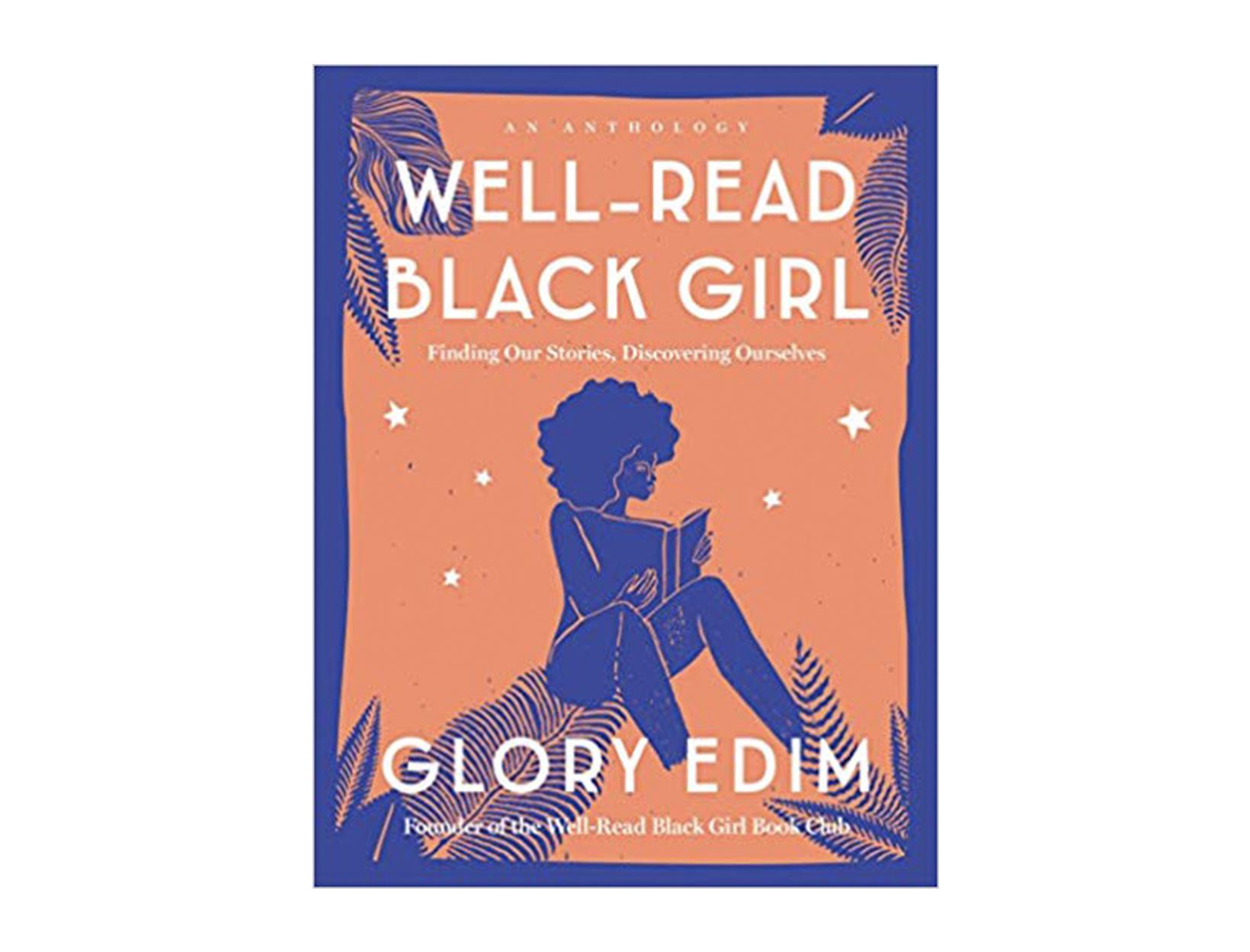 <em>Well-Read Black Girl</em> edited by Glory Edim