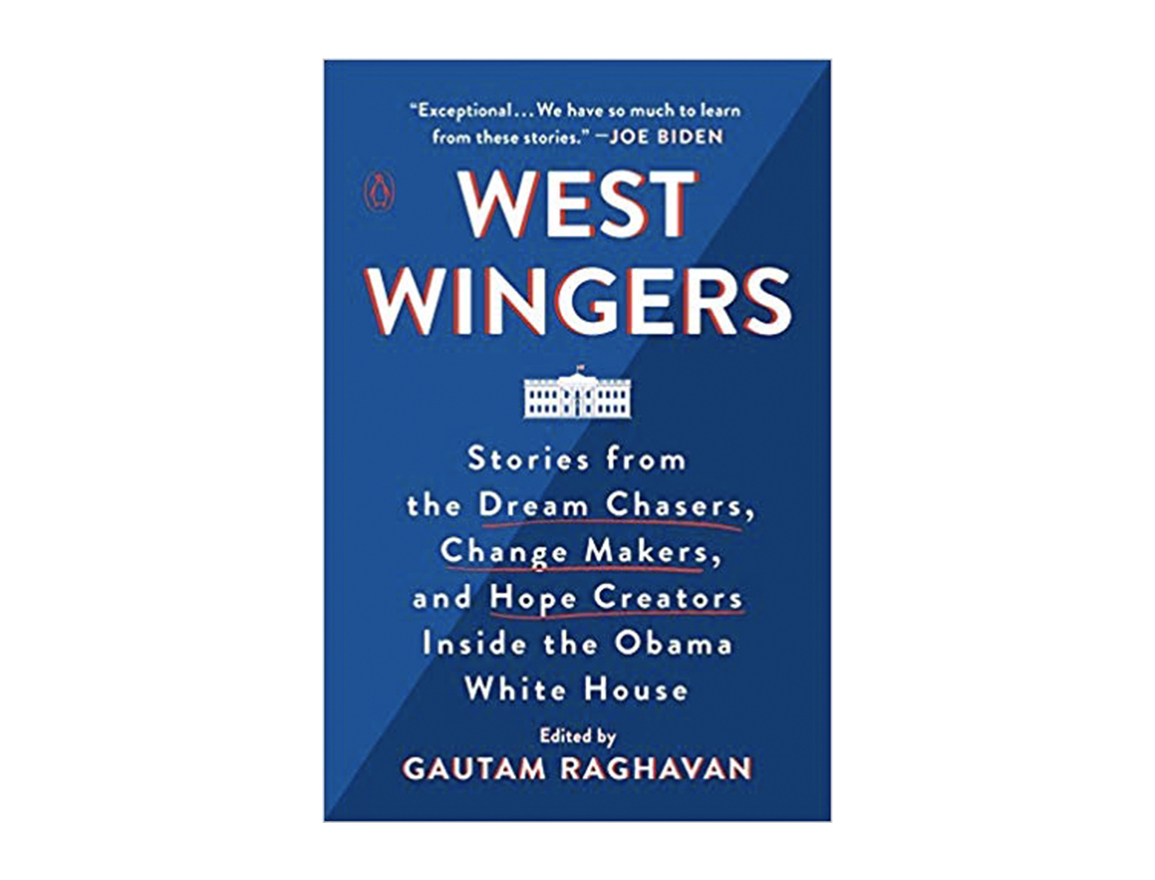 <em>West Wingers</em> edited by Gautam Raghavan