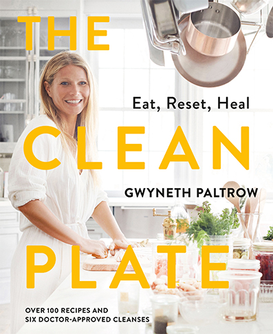 The Clean Plate by Gwyneth Paltrow