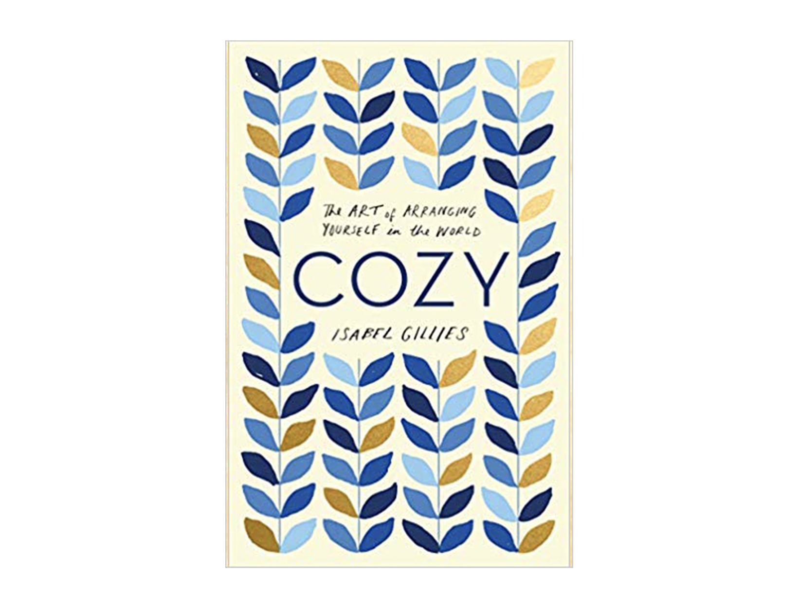 <em>Cozy</em> by Isabel Gillies