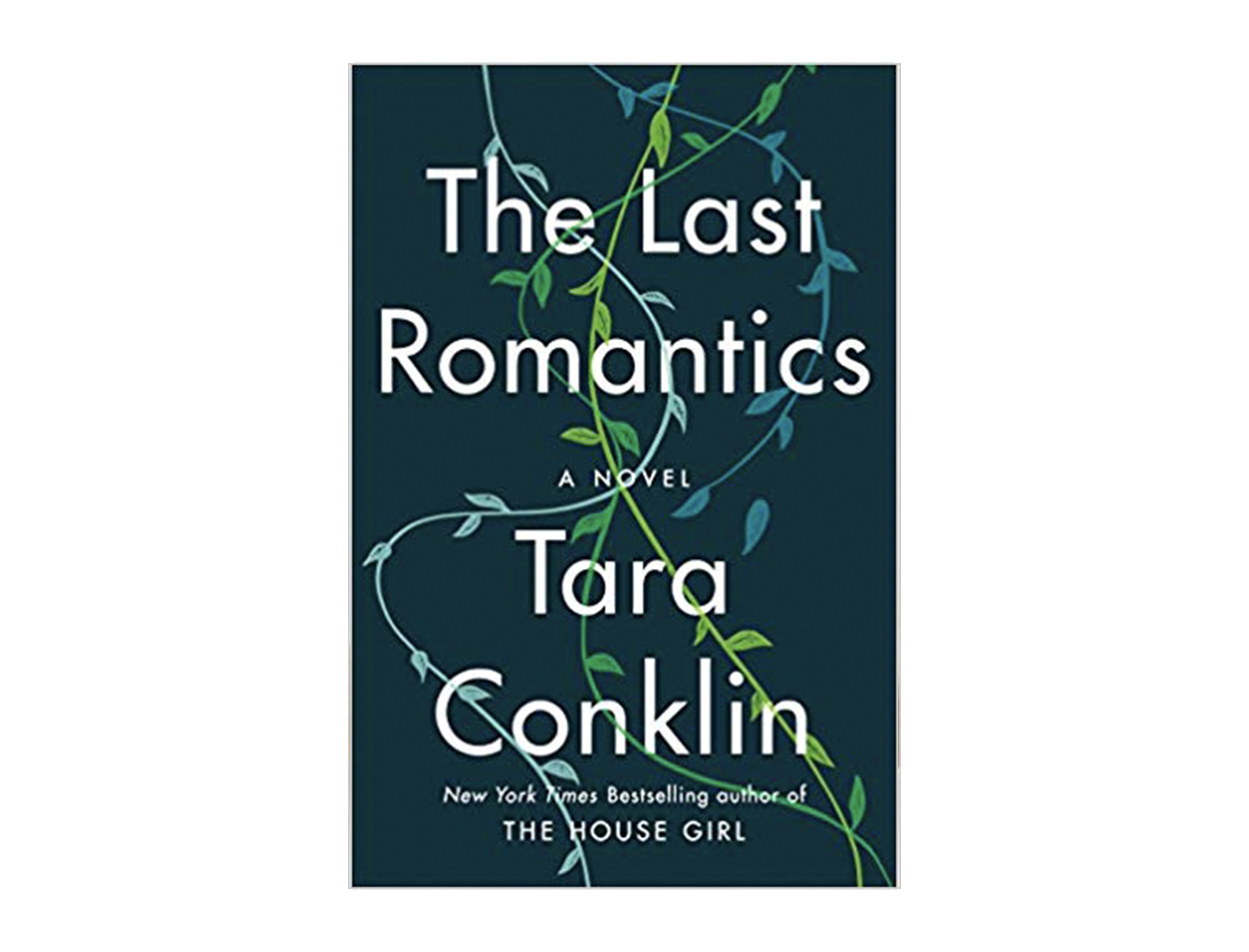 <em>The Last Romantics</em> by Tara Conklin