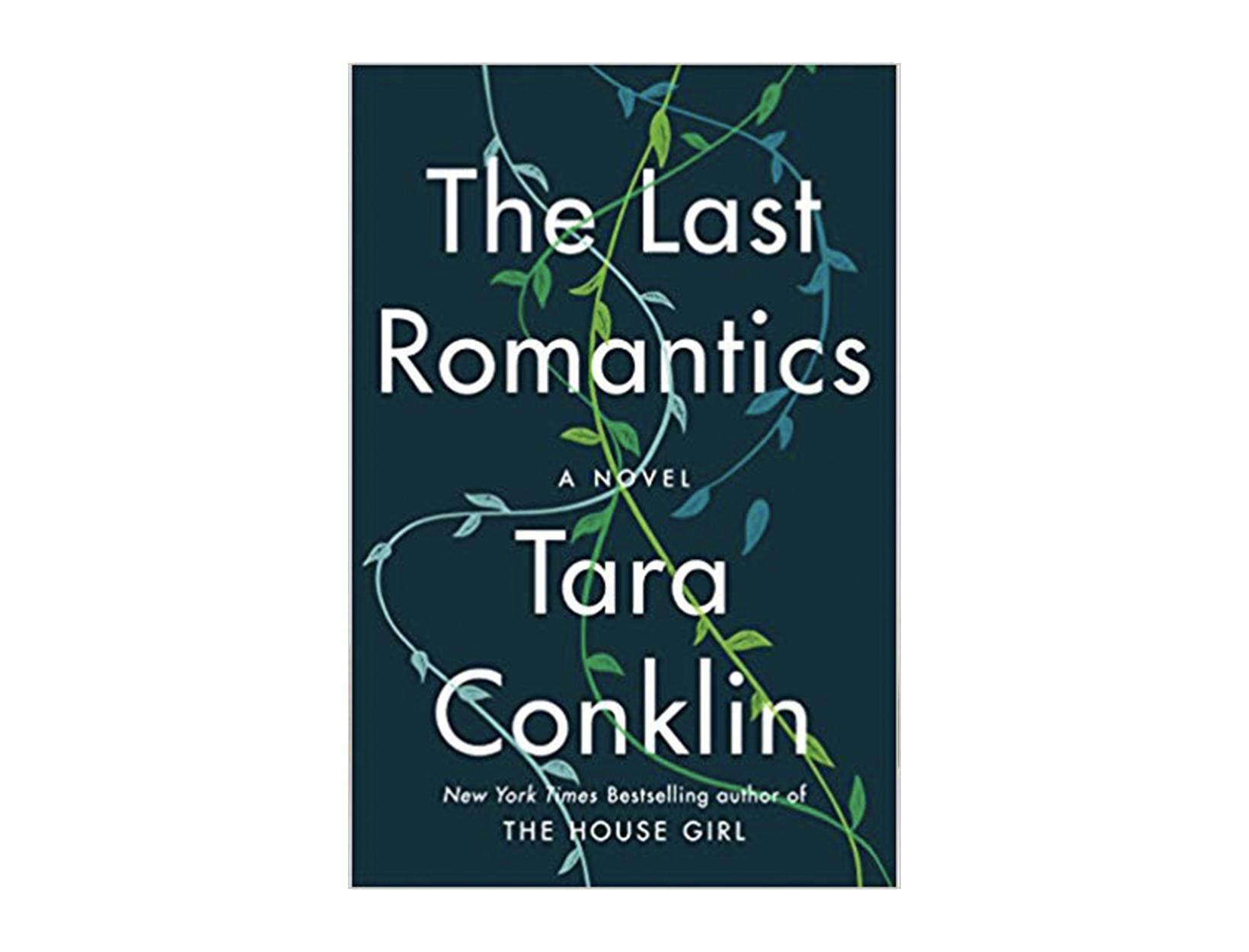 <em>The Last Romantics</em> by Tara Conklin