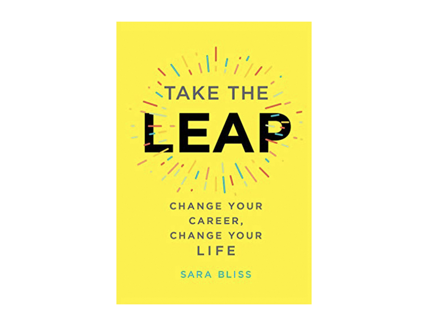 <em>Take the Leap</em> by Sara Bliss