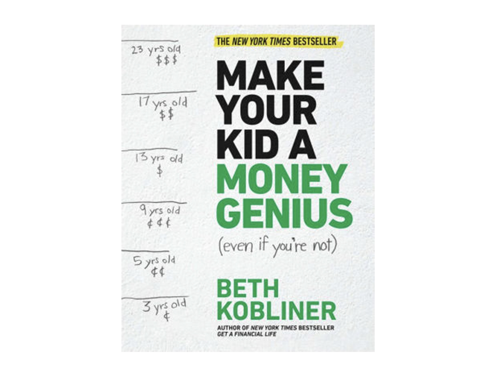 <em>Make Your Kid a Money Genius</em> by Beth Kobliner