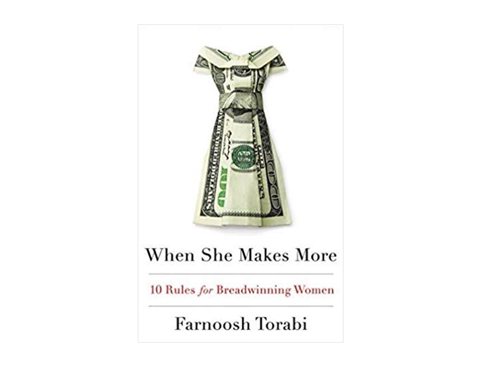 <em>When She Makes More</em> by Farnoosh Torabi