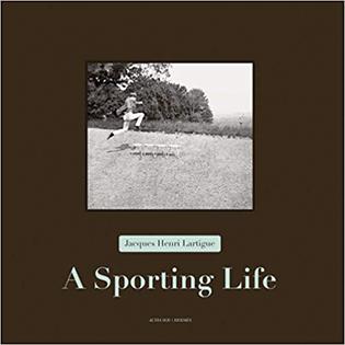 Jacques Henri Lartigue A Sporting Life