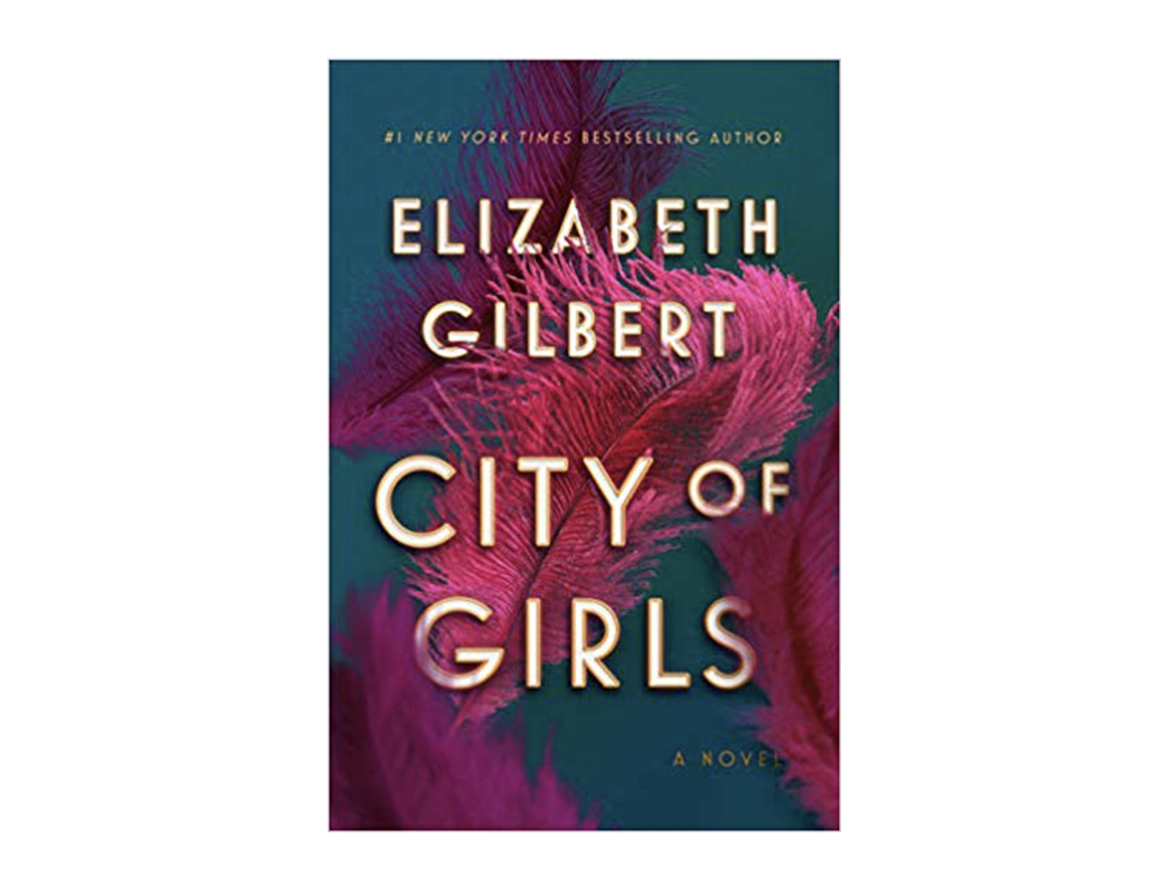 <em>City of Girls</em> by Elizabeth Gilbert