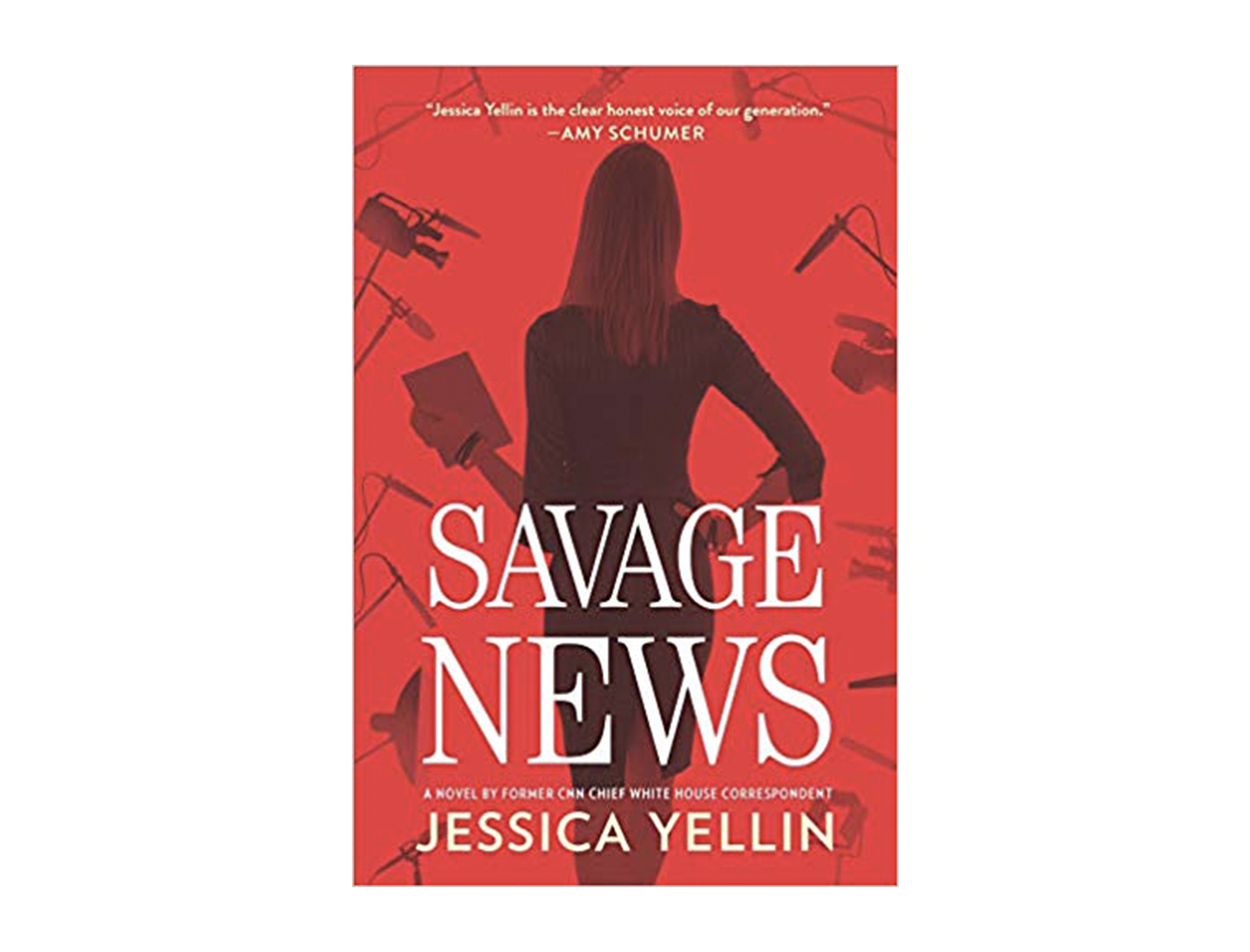 <em>Savage News</em> by Jessica Yellin