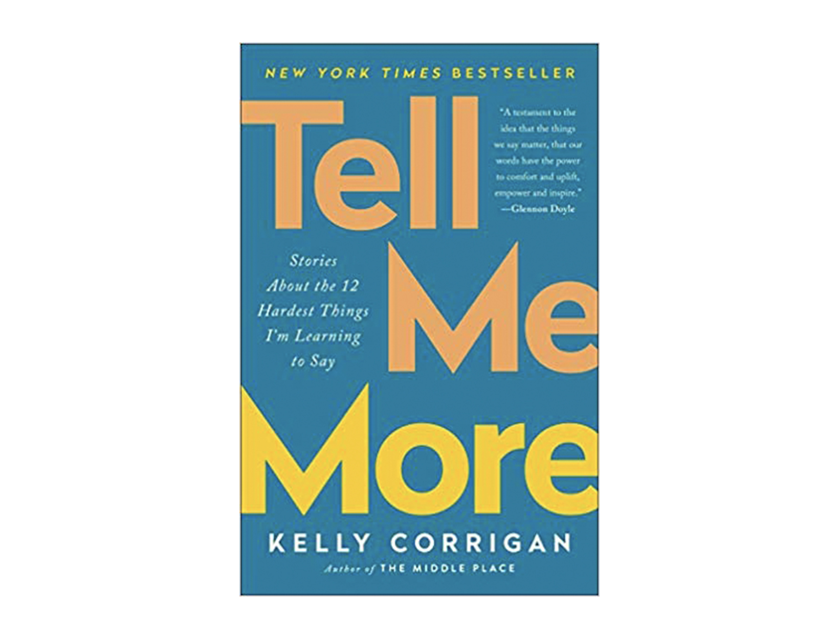 <em>Tell Me More</em> by Kelly Corrigan