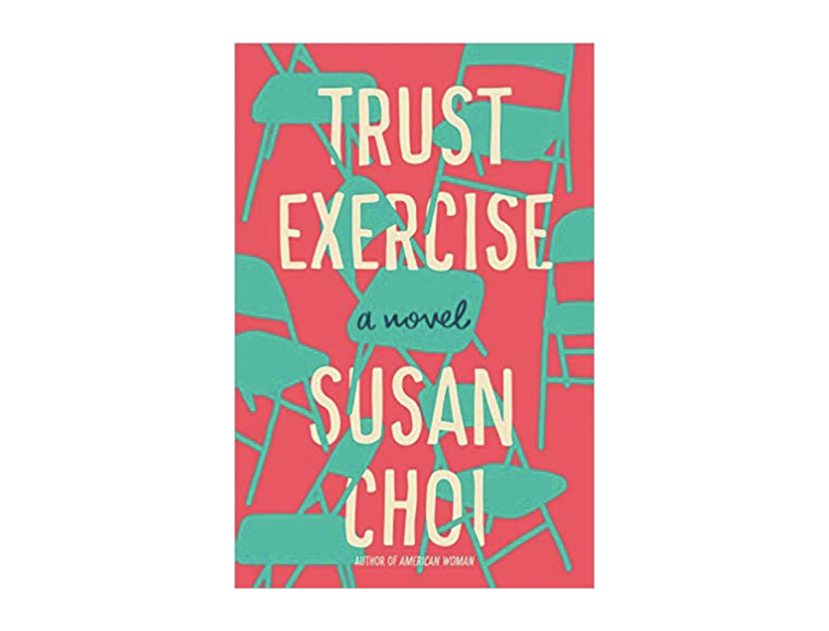 <em>Trust Exercise</em> by Susan Choi