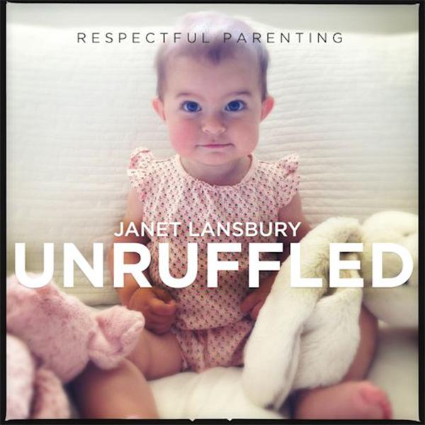 Janet Lansbury unruffled