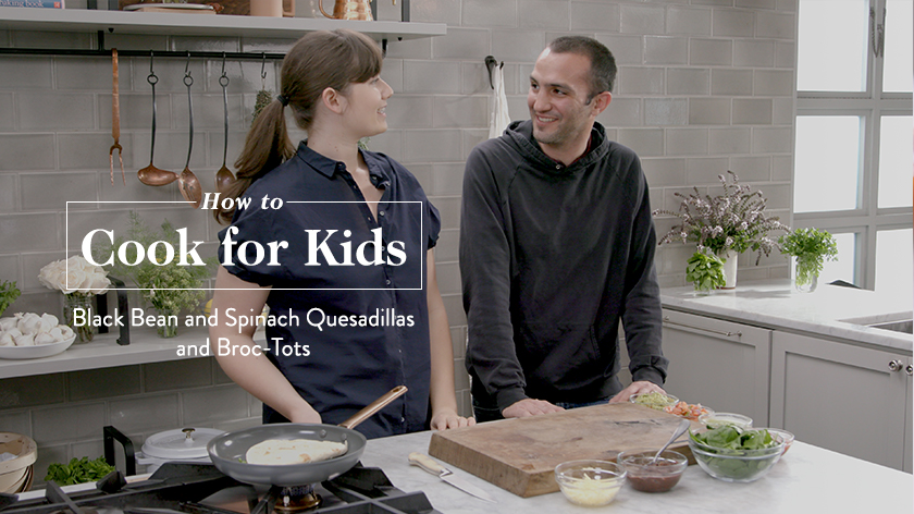 How to Cook For Kids: Broc-Tots and Spinach Quesadillas