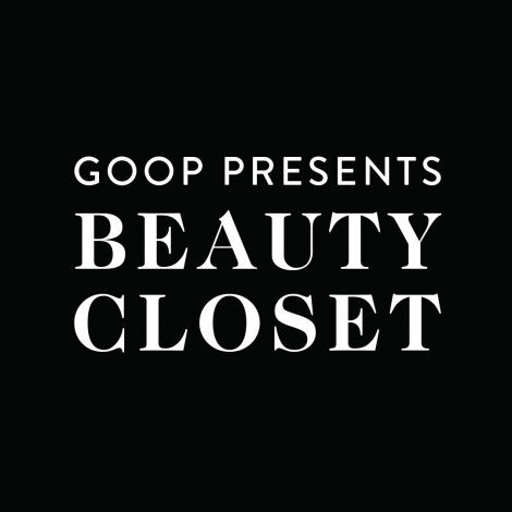 goop beauty closet podcast