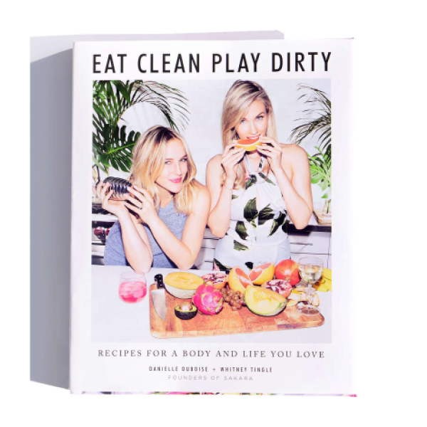 Sakara Eat Clean, Play Dirty