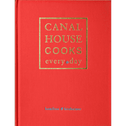 Andrew McNeels Canal House Cooks Every Day