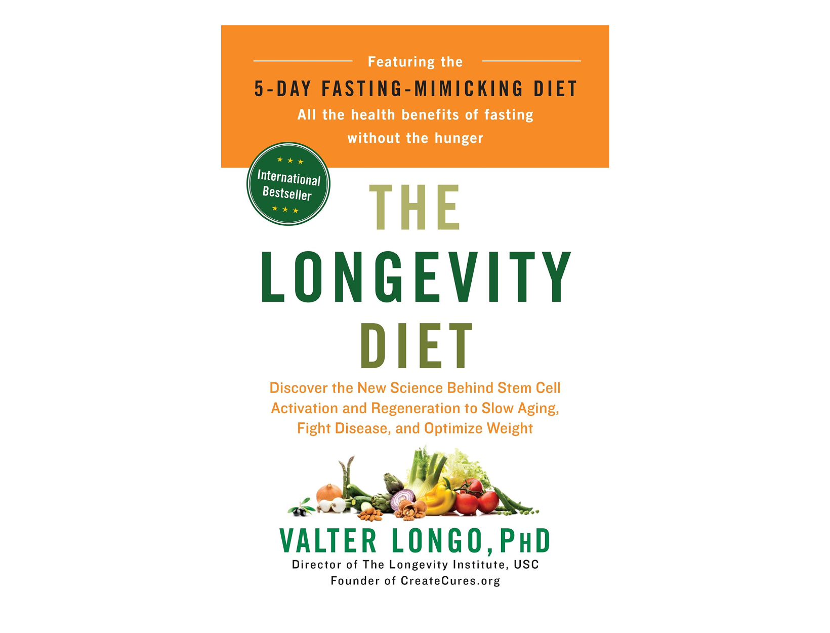 <em>The Longevity Diet</em> by Valter Longo, PhD
