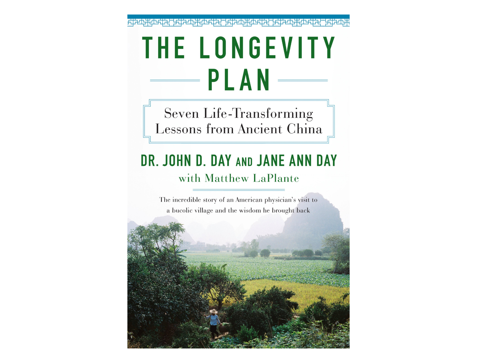 <em>The Longevity Plan</em> by John D. Day, MD, and Jane Ann Day