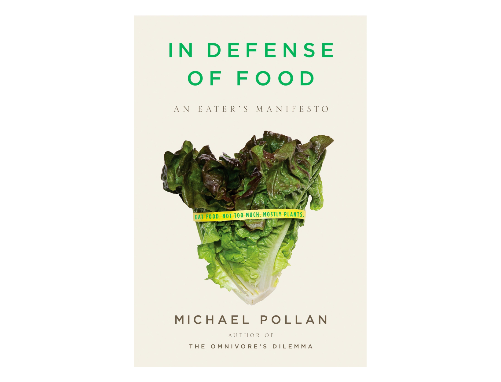 <em>In Defense of Food: An Eater's Manifesto</em> by Michael Pollan