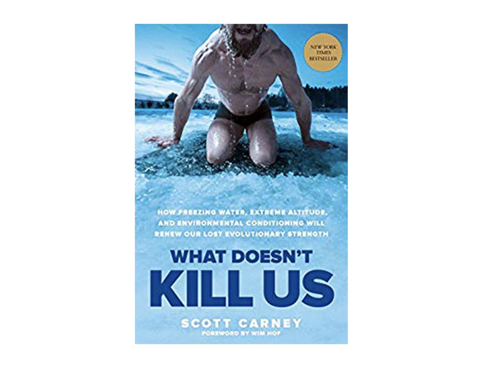 <em>What Doesn't Kill Us</em> by Scott Carney