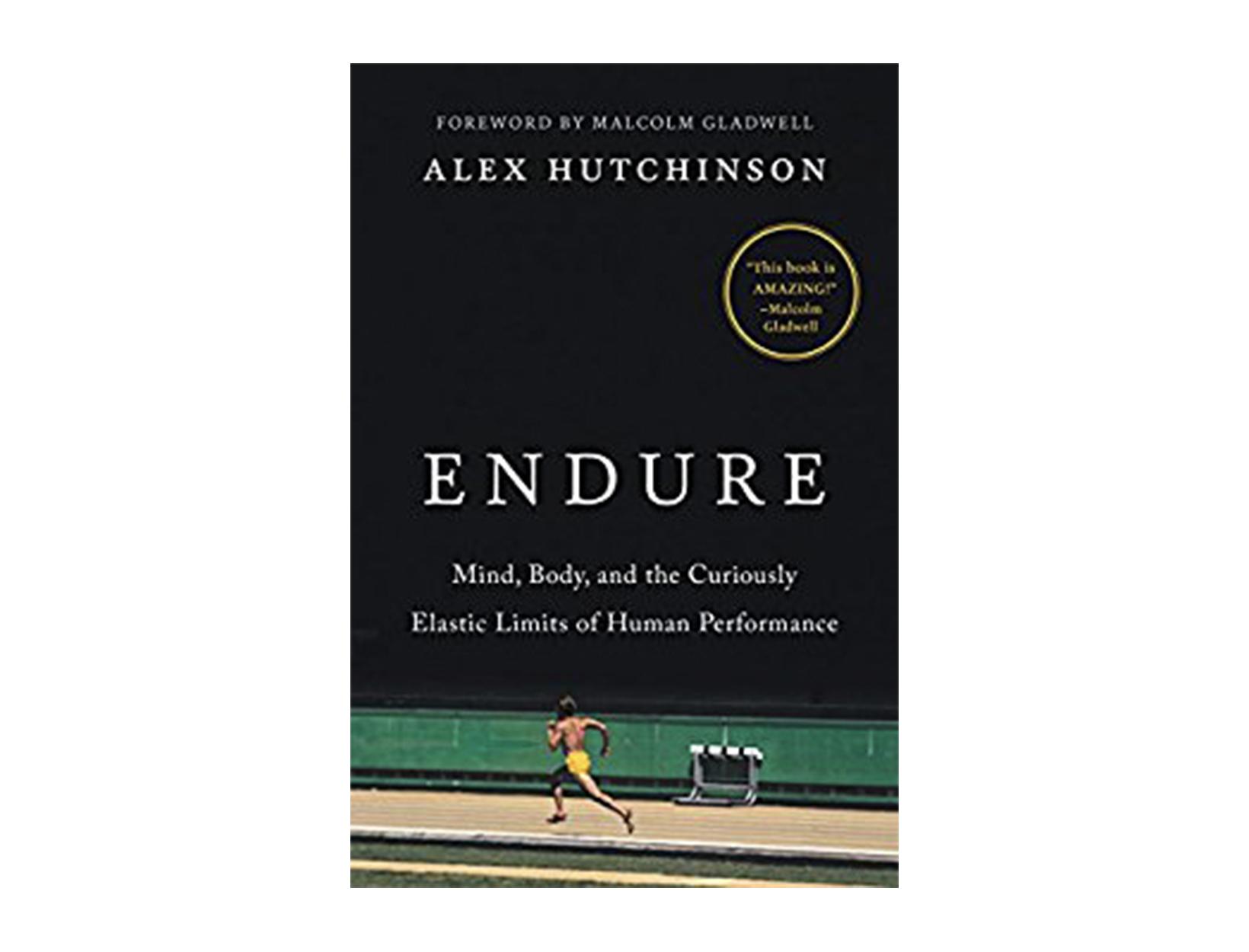 <em>Endure</em> by Alex Hutchinson